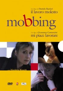 Mi piace lavorare_Mobbing