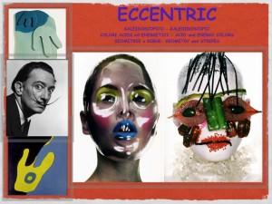 Eccentric 1
